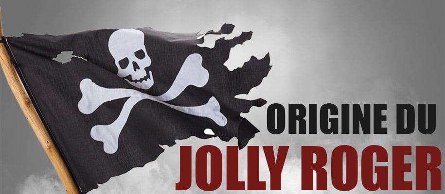 Origine et histoire du drapeau pirate le Jolly Roger