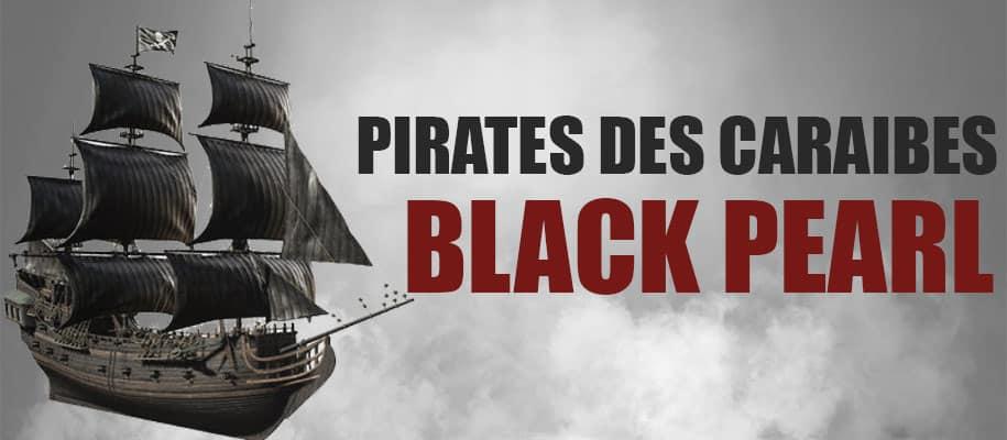 Le Black Pearl de Pirates des Caraïbes