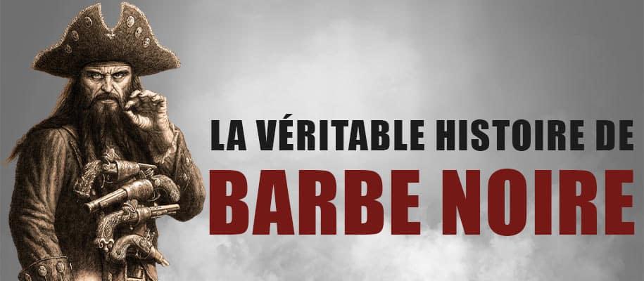 Histoire Barbe Noire Pirate